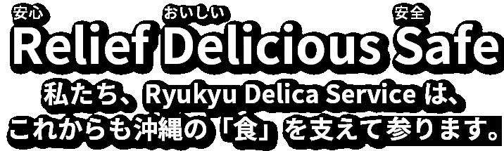 Relief Delicious Safe